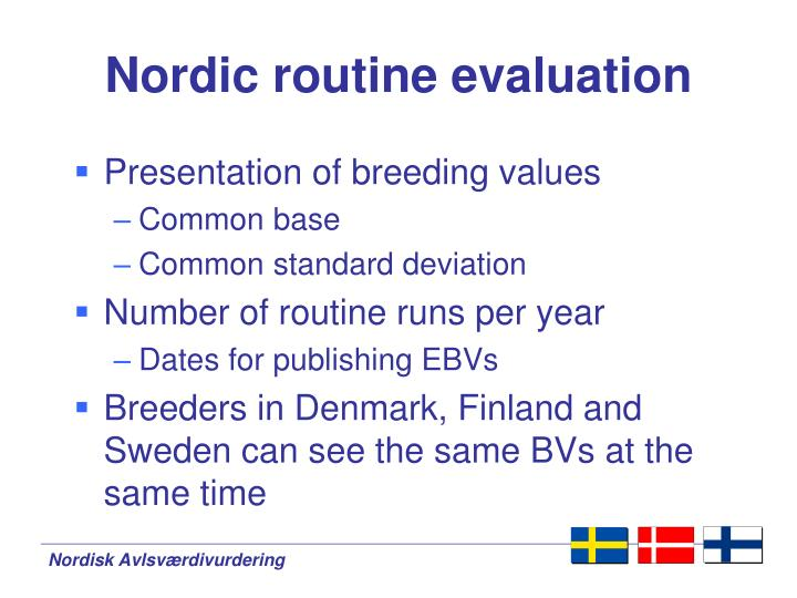 Nordic routine evaluation