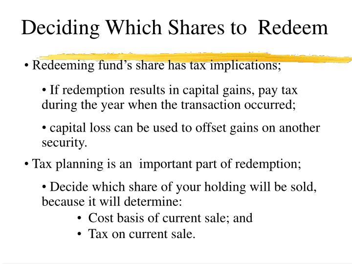 Deciding Which Shares to  Redeem