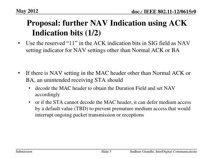 Proposal: further NAV Indication using ACK Indication bits (1/2)