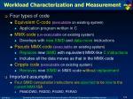 workload characterization and measurement