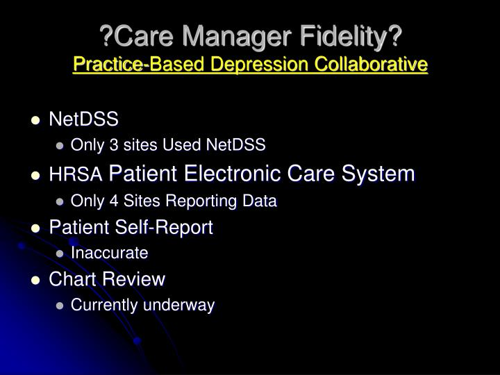 ?Care Manager Fidelity?