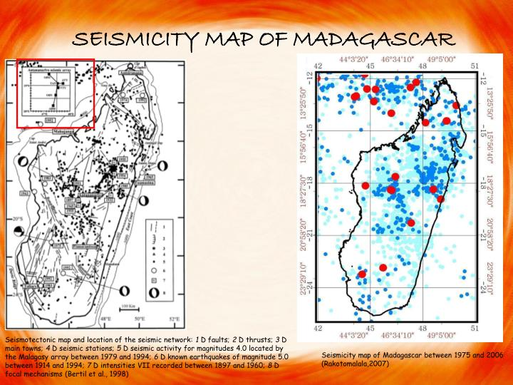 SEISMICITY MAP OF MADAGASCAR