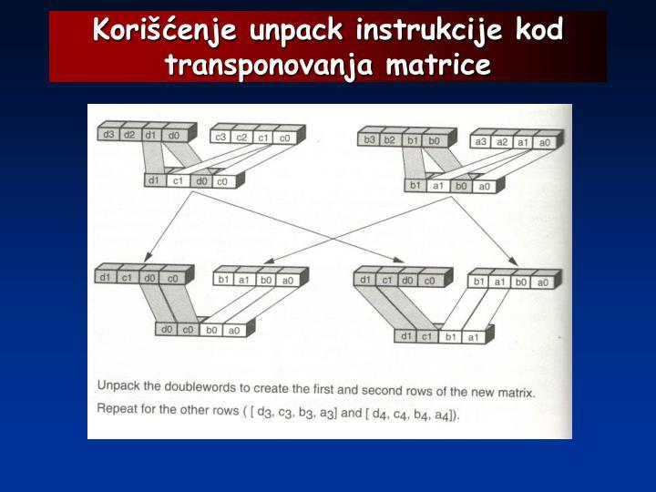 Korišćenje unpack instrukcije kod transponovanja matrice