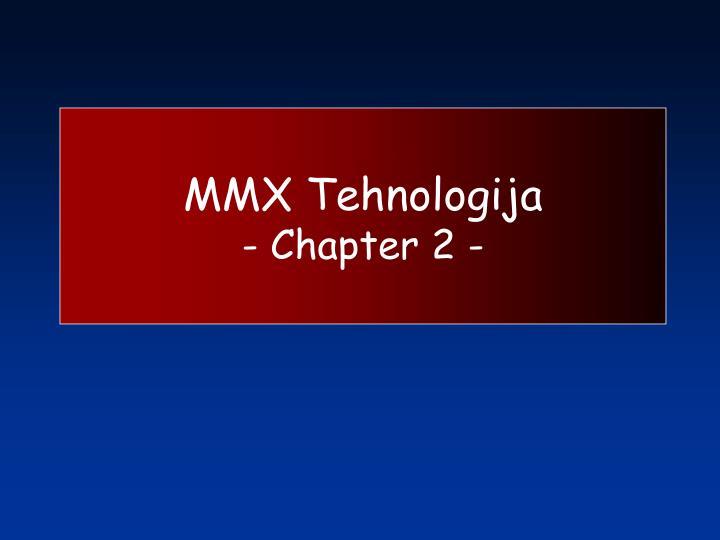MMX Tehnologija
