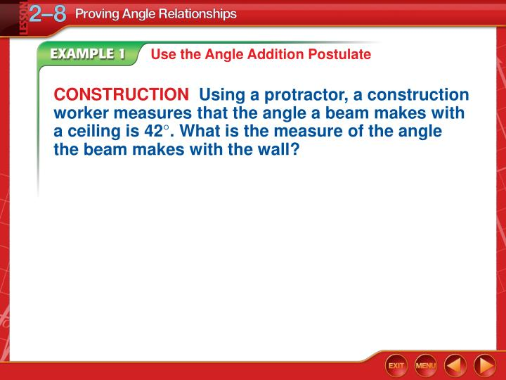 Use the Angle Addition Postulate