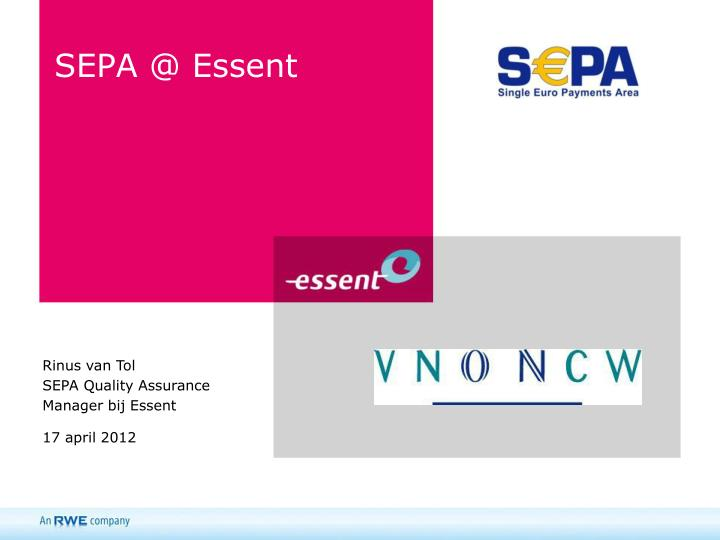 SEPA @ Essent