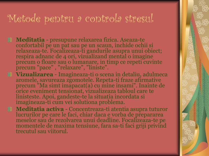 Metode pentru a controla stresul