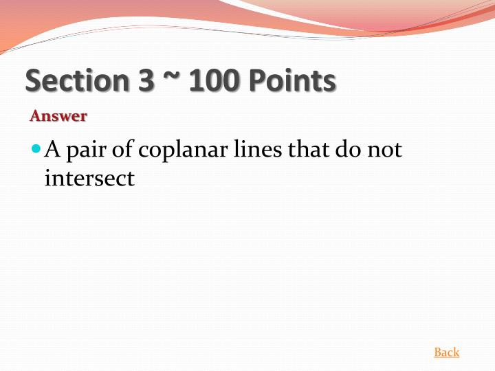 Section 3 ~ 100 Points