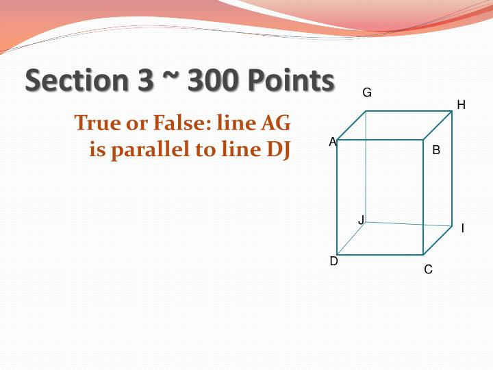 Section 3 ~ 300 Points
