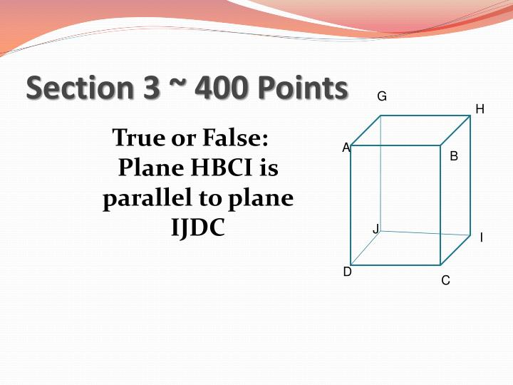 Section 3 ~ 400 Points