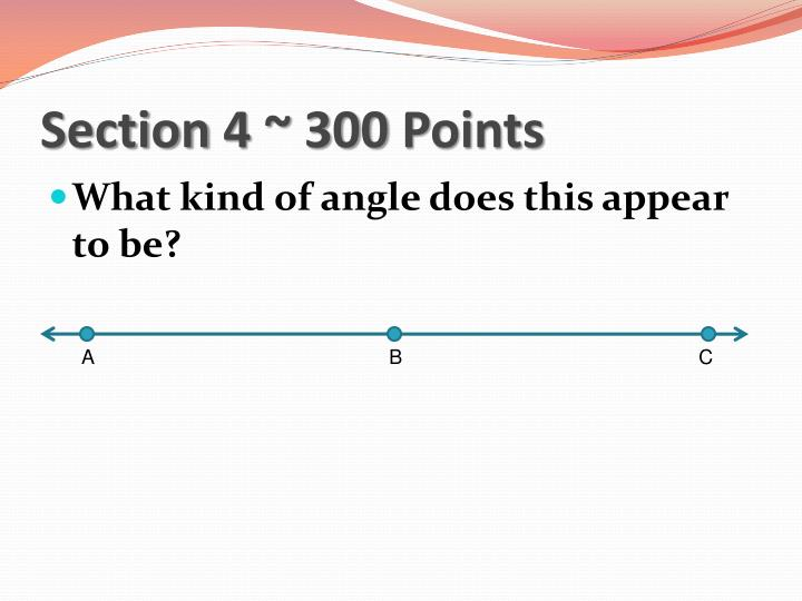 Section 4 ~ 300 Points