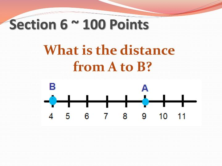 Section 6 ~ 100 Points