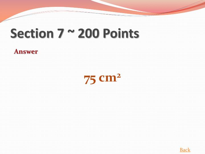 Section 7 ~ 200 Points