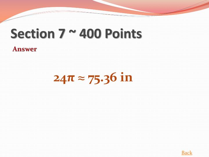 Section 7 ~ 400 Points