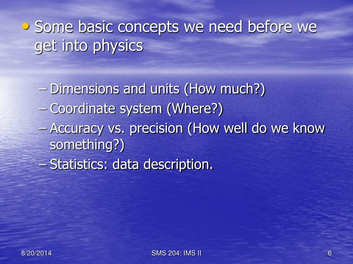 Some basic concepts we need before we get into physics