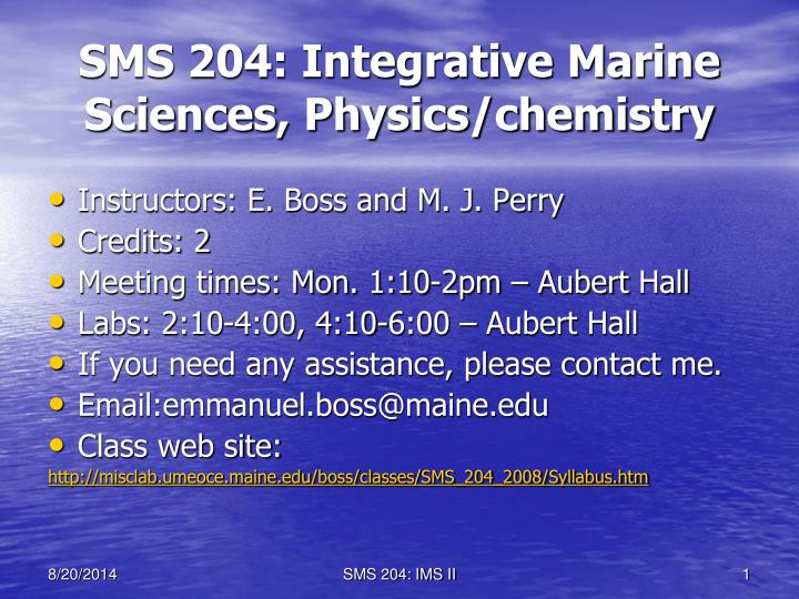 Sms 204 integrative marine sciences physics chemistry