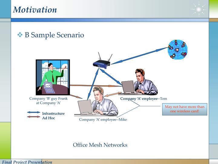 B Sample Scenario