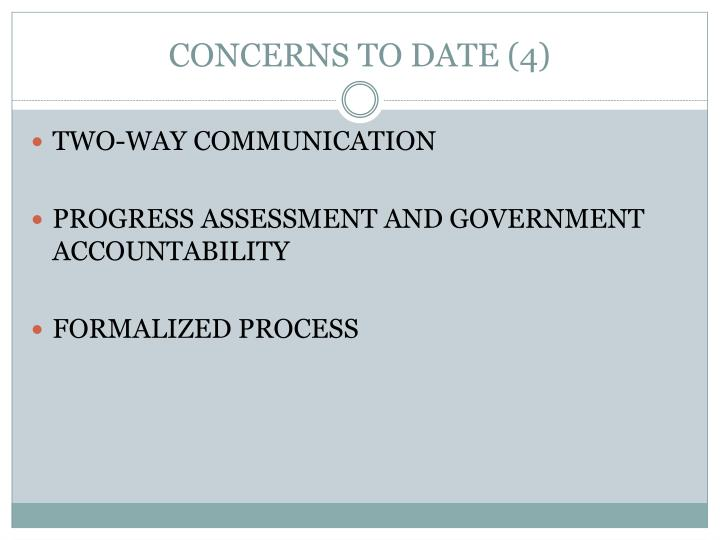 CONCERNS TO DATE (4)