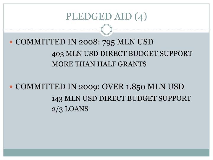 PLEDGED AID (4)