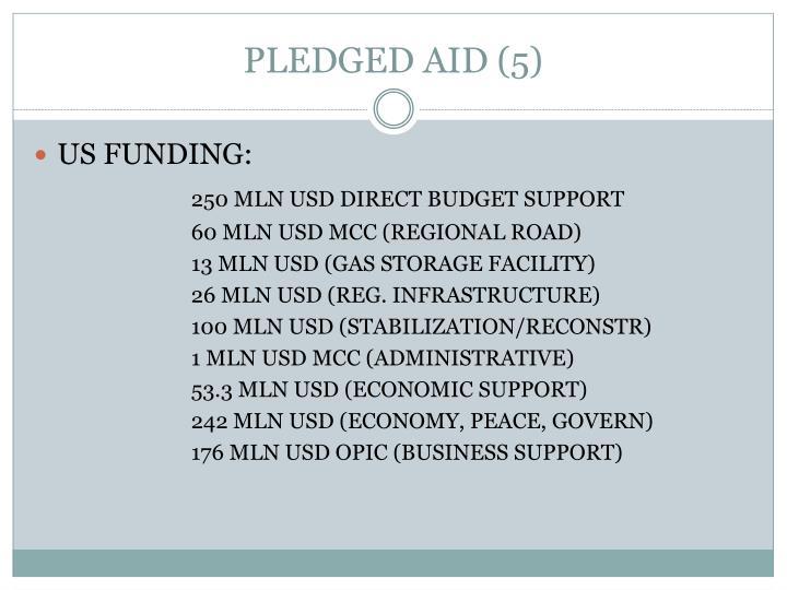 PLEDGED AID (5)