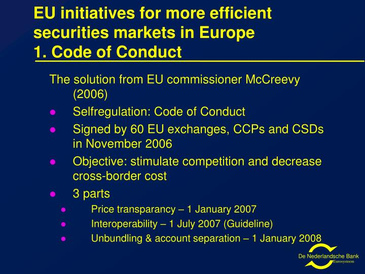 EU initiatives for more efficient securities markets in Europe