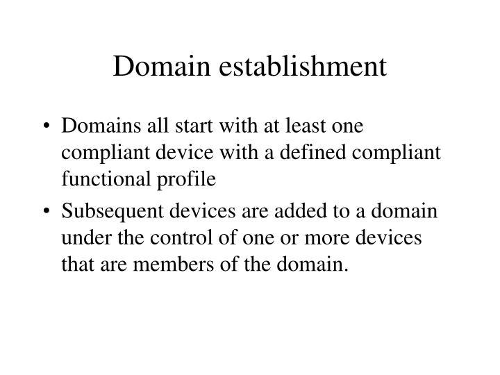 Domain establishment