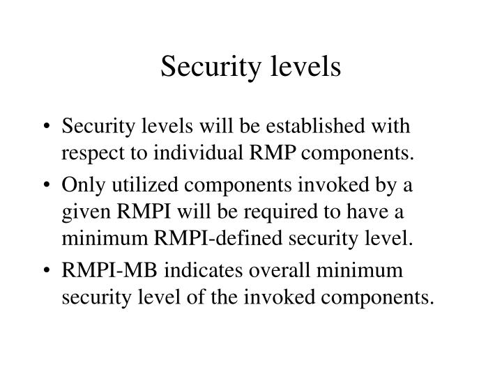 Security levels