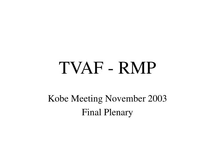 TVAF - RMP