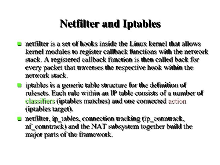 Netfilter and Iptables