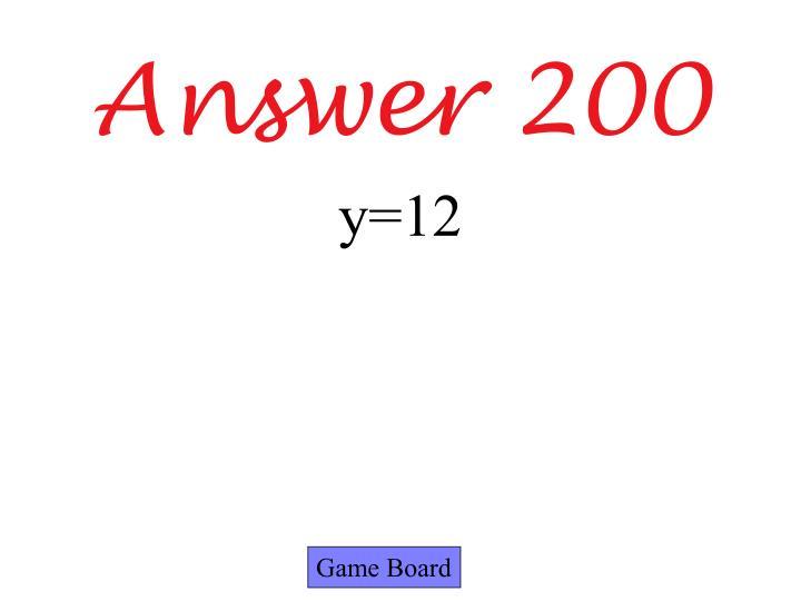 Answer 200
