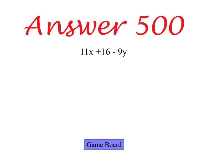 Answer 500