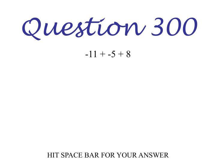 Question 300