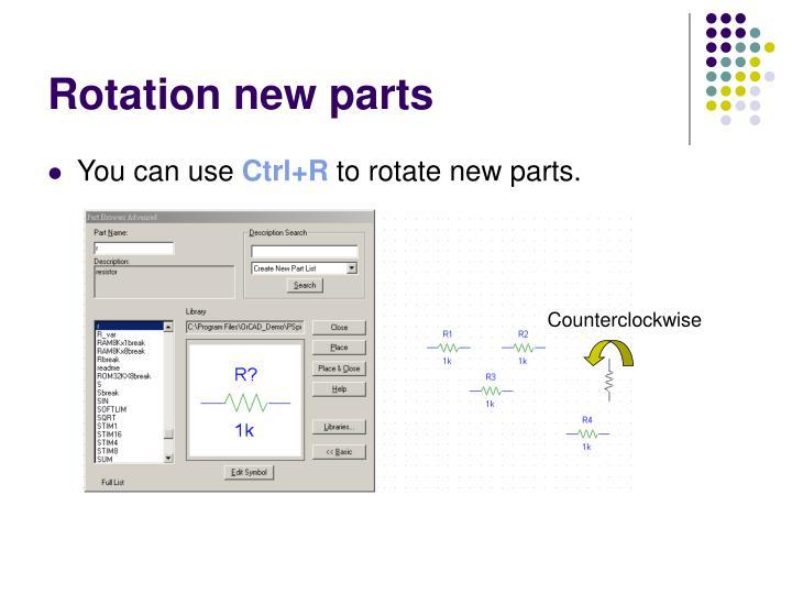 Rotation new parts