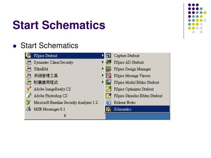 Start Schematics