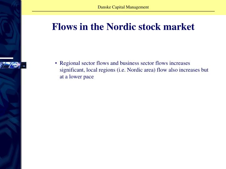 Flows in the Nordic stock market