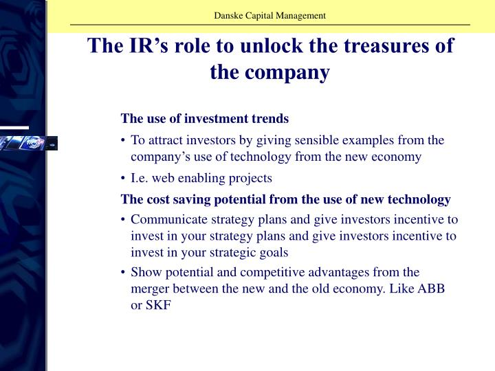 The IR's role to unlock the treasures of the company