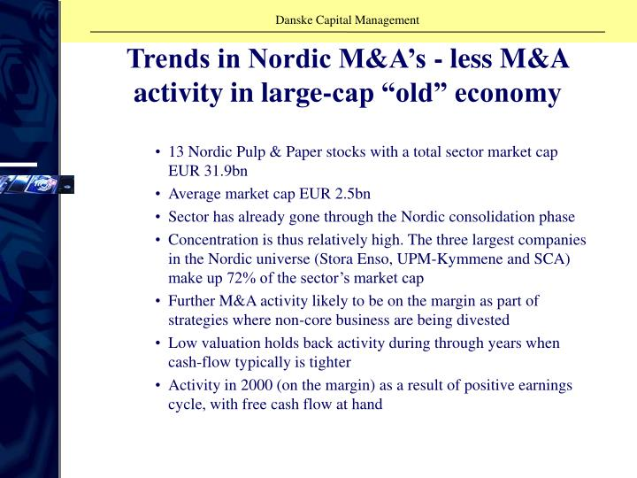 """Trends in Nordic M&A's - less M&A activity in large-cap """"old"""" economy"""