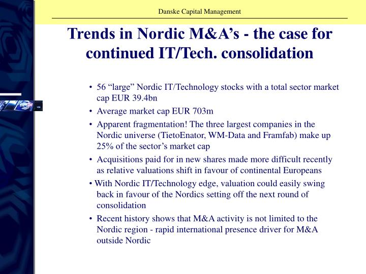 Trends in Nordic M&A's - the case for continued IT/Tech. consolidation