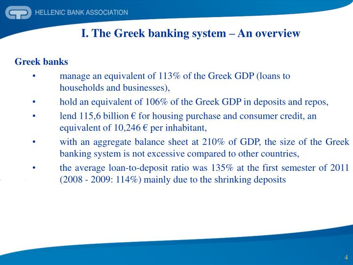 I. The Greek banking system – An overview