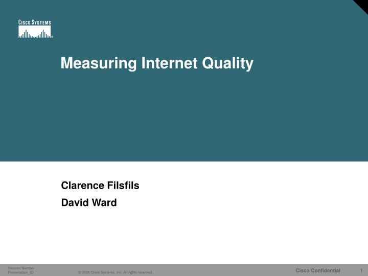 Measuring internet quality