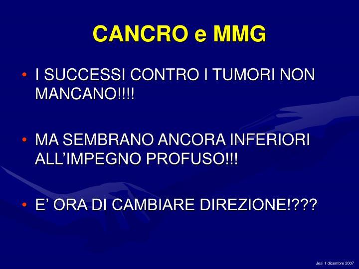 CANCRO e MMG