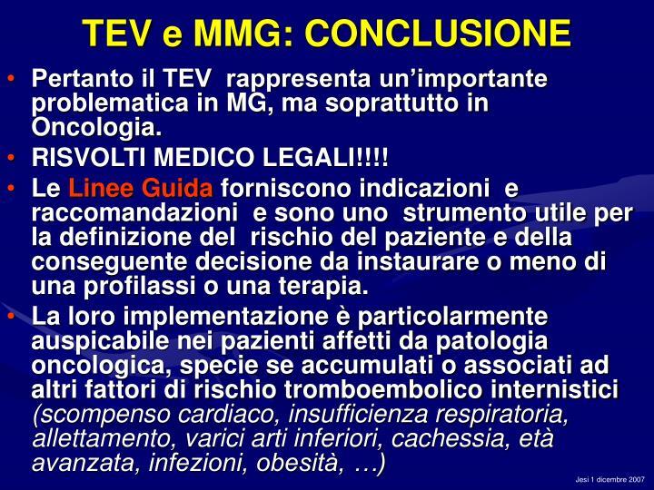 TEV e MMG: CONCLUSIONE