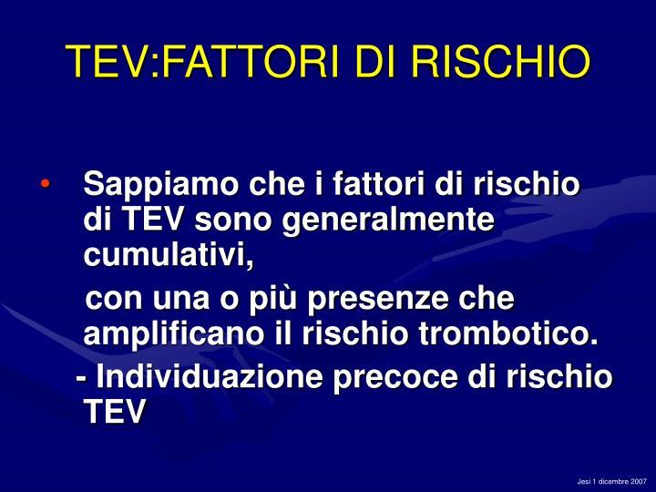 TEV:FATTORI DI RISCHIO