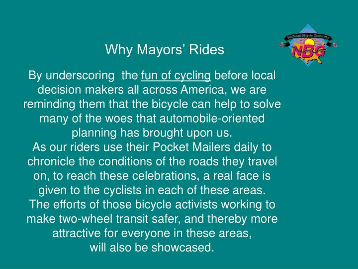 Why Mayors' Rides