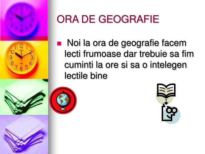 ORA DE GEOGRAFIE