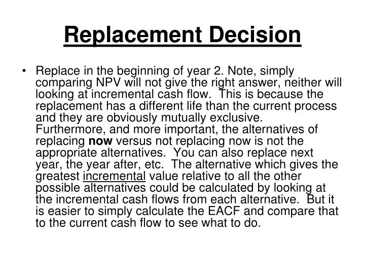 Replacement Decision
