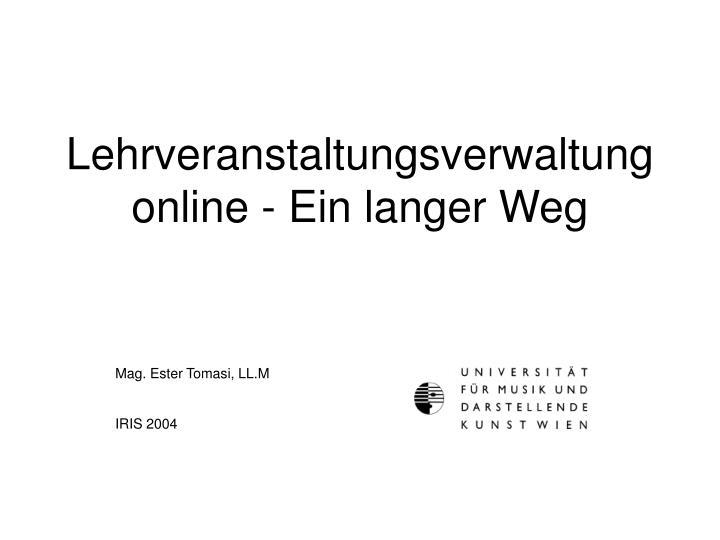 lehrveranstaltungsverwaltung online ein langer weg