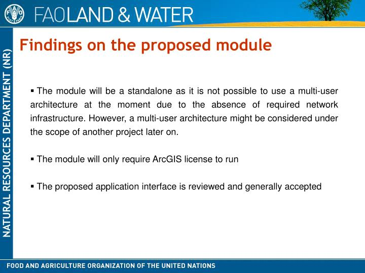Findings on the proposed module