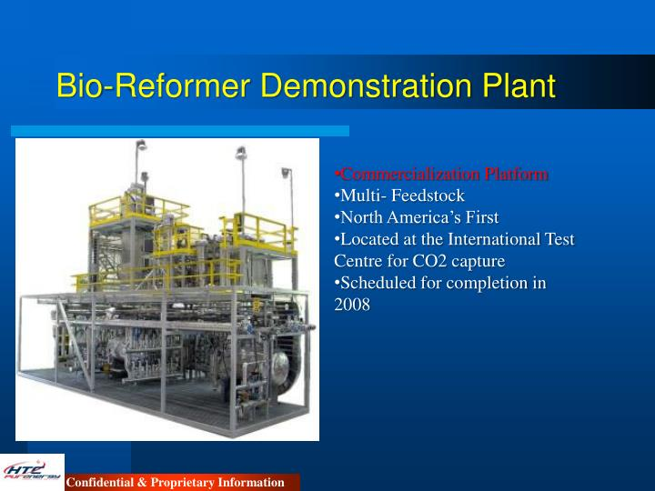 Bio-Reformer Demonstration Plant
