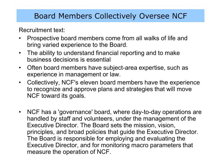 Board Members Collectively Oversee NCF